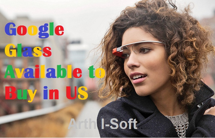 Google Glass:  Existing for Everyone in Us for Limited Time